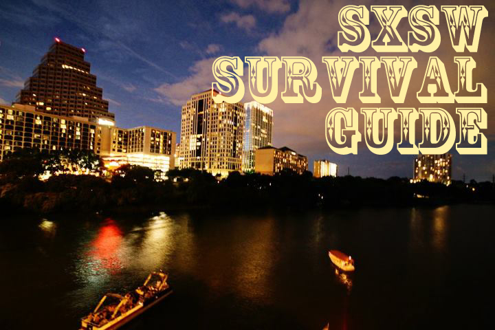 SXSW Survival Guide
