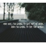 That Time I Quit My Job to Travel