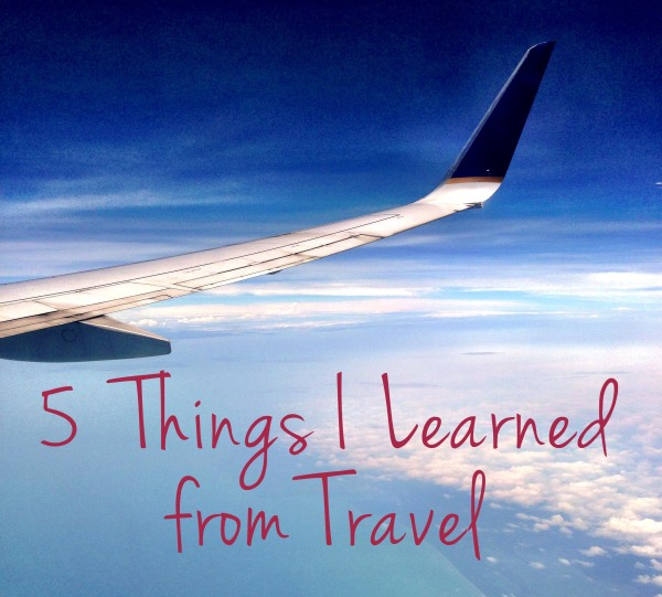 things i learned from travel